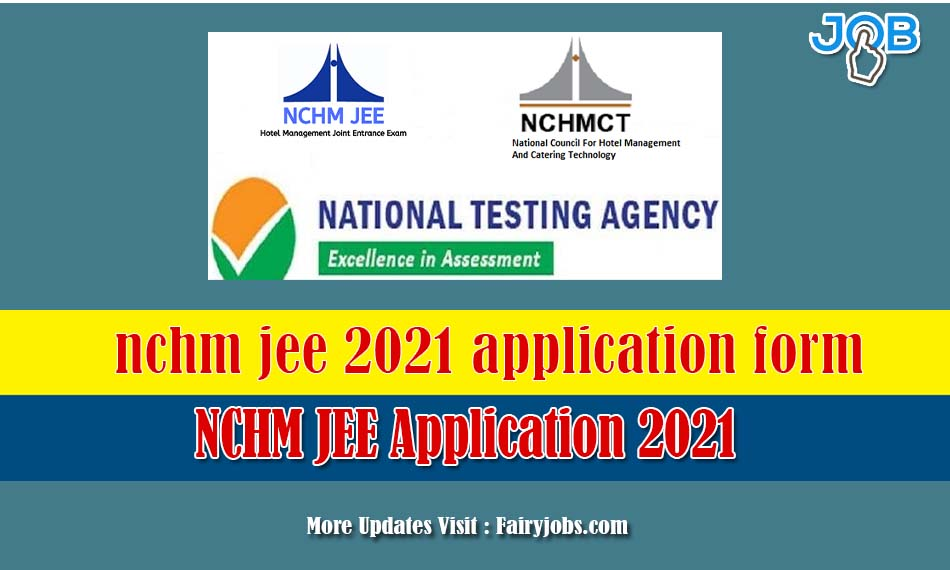 NCHM JEE Application 2021